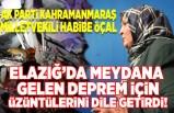 AK Parti Kahramanmaraş Milletvekili Habibe Öçal Elazığ Depremi için üzüntülerini dile getirdi!