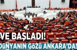 Ve başladı, Dünya'nın gözü Ankara'da!