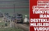 Bölgede şiddetli çatışmalar! Türkiye İran destekli milisleri vurdu!