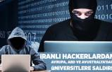 İranlı hacker'lardan Avrupa, ABD ve Avustralya'daki üniversitelere siber saldırı!