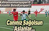 Kahramanmaraşspor, Eskişehir'e mağlup oldu!