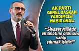 AK Parti Genel Başkan Yardımcısı Mahir Ünal Kahramanmaraş'ta açıkladı!
