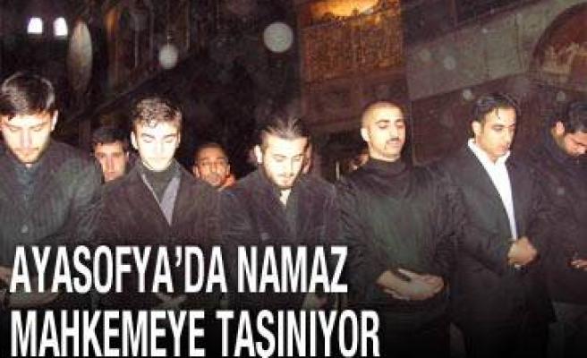 Ayasofya'da namaz mahkemeye taşınıyor!..