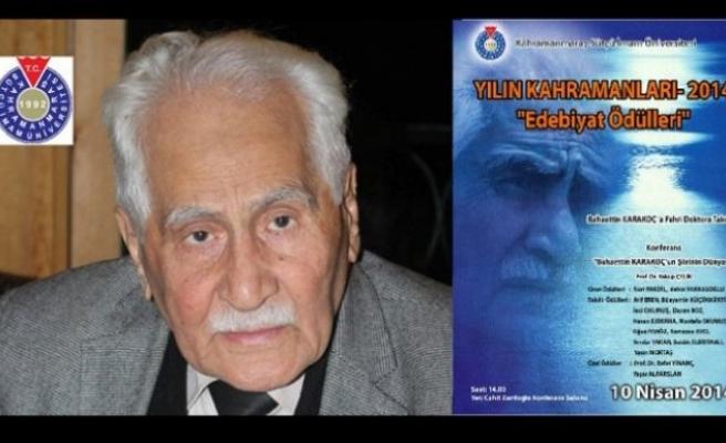 Bahaettin Karakoç'a fahri doktora veriliyor