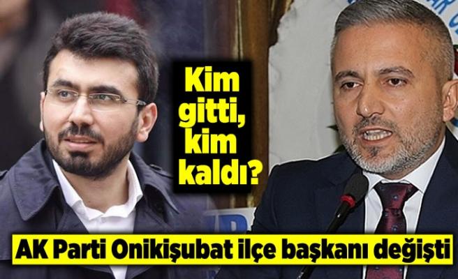 AK Parti Onikişubat İlçe başkanı değişti!