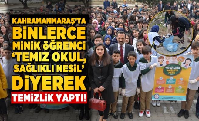 Kahramanmaraş'ta binlerce minik öğrenci el ele vererek temizlik yaptı!