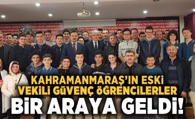 Kahramanmaraş'ta eski vekil Güvenç öğrencilerle bir araya geldi