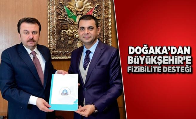 DOĞAKA'dan Büyükşehir'e fizibilite desteği!