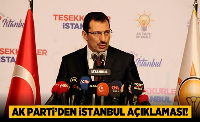 AK Parti'den flaş İstanbul açıklaması!