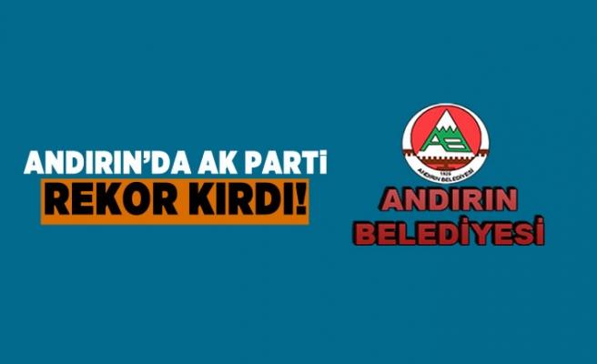 Andırın'da Ak Parti rekor kırdı
