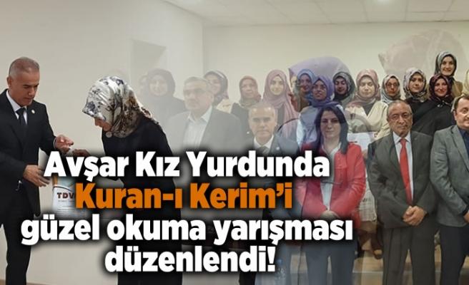 Avşar Kız Yurdunda Kuran-ı Kerim'i güzel okuma yarışması düzenlendi!