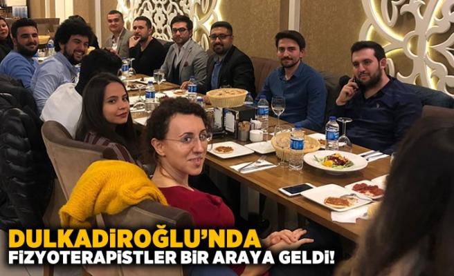 Dulkadiroğlu'nda Fizyoterapistler bir araya geldi!