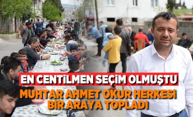En centilmen seçim olmuştu! Muhtar Ahmet Okur herkesi bir araya topladı!