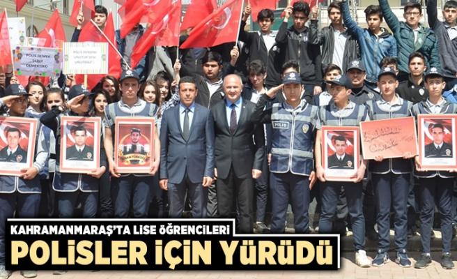 Kahramanmaraş'ta lise öğrencileri polisler için yürüdü