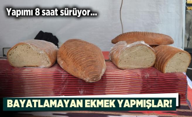 O kentimizde bayatlamayan ekmek yapmışlar!