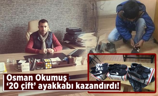 Osman Okumuş '20 çift' ayakkabı kazandırdı!