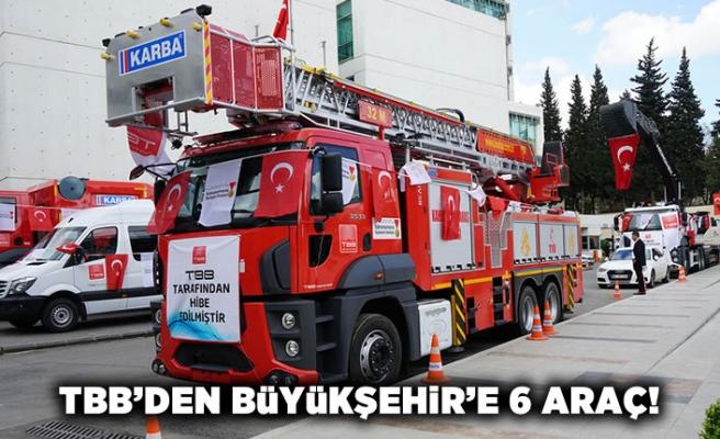 TBB'den Kahramanmaraş Büyükşehir Belediyesi'ne 6 araç!
