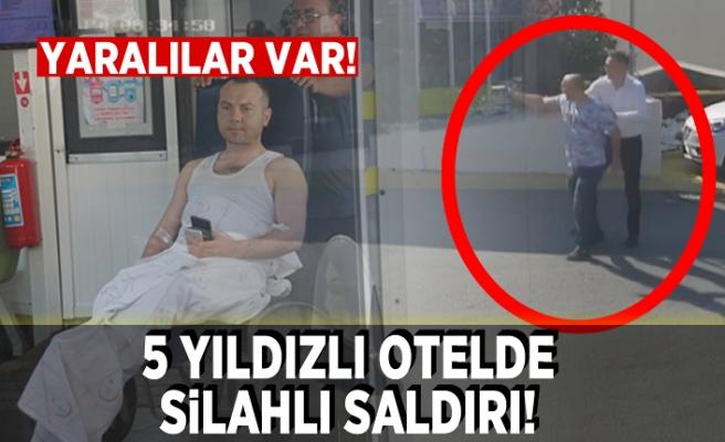 5 YILDIZLI OTELDE SİLAHLI SALDIRI, YARALILAR VAR!