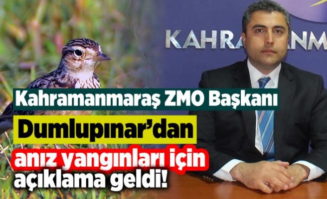 Kahramanmaraş ZMO Başkanı Dumlupınar'dan anız yangınları için açıklamada bulundu!
