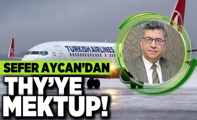 Sefer Aycan'dan THY'ye mektup!
