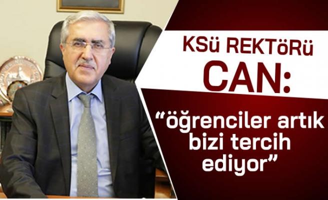 """KSÜ Rektörü Can: """"Öğrenciler artık bizi tercih ediyor!''"""