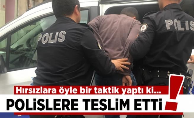 Hırsızlara öyle bir taktik yaptı ki... Polislere teslim etti!