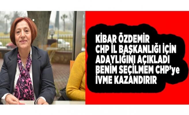 Kibar Özdemir; CHP Delegesi İçin Emek En Yüce Değerdir
