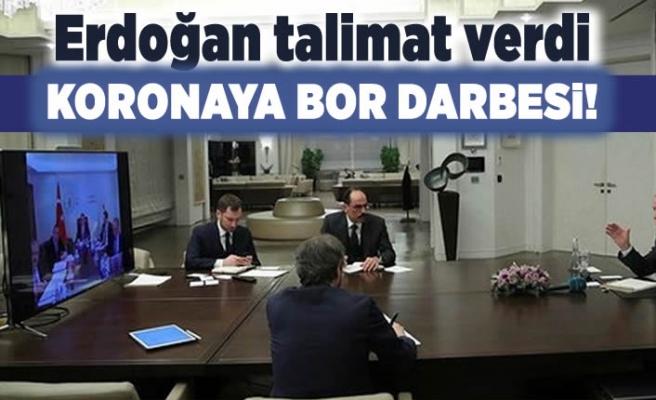 Erdoğan talimat verdi! Koronaya bor darbesi!