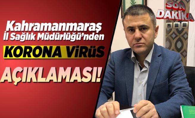 Kahramanmaraş il Sağlık Müdürlüğü'nden koronavirüs açıklaması!
