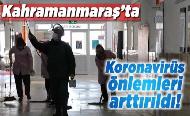 Kahramanmaraş'ta koronavirüs önlemleri arttırıldı!