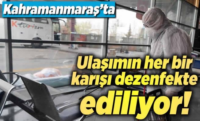 Kahramanmaraş'ta ulaşımın her bir karışı dezenekkte ediliyor!