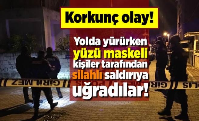 Korkunç olay! Yolda yürürken yüzü maskeli kişiler tarafından silahlı saldırıya uğradılar!