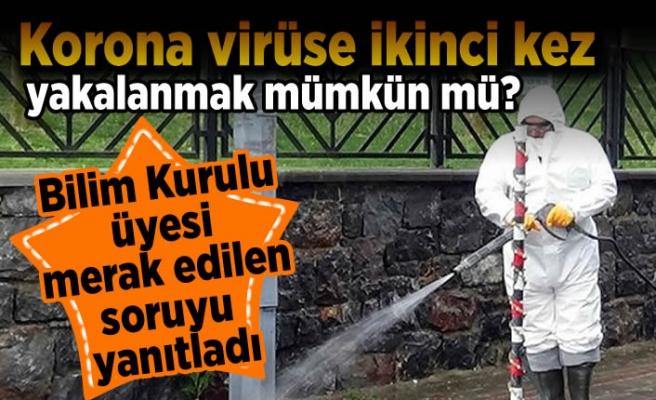 Korona virüse ikinci kez yakalanmak mümkün mü? Bilim Kurulu Üyesi merak edilen soruyu yanıtladı!