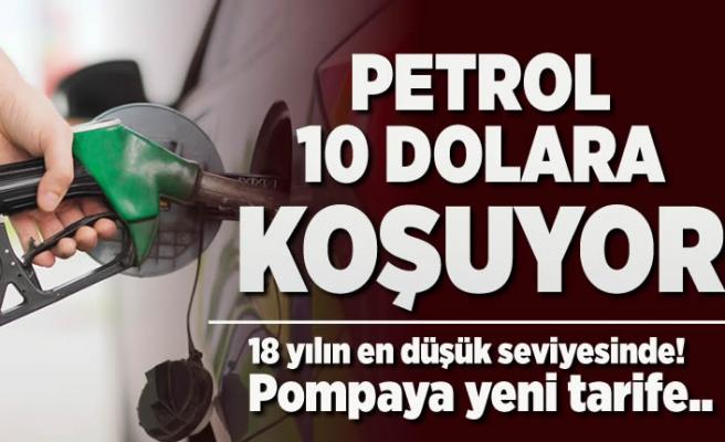 Petrol 10 dolara koşuyor! 18 yılın en düşük seviyesinde!