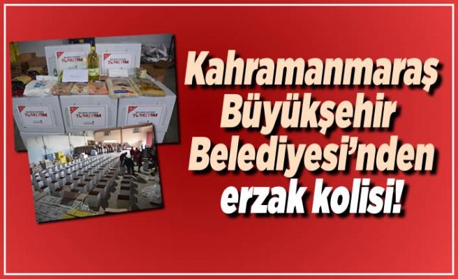 Kahramanmaraş Büyükşehir Belediyesi'nden erzak kolisi!