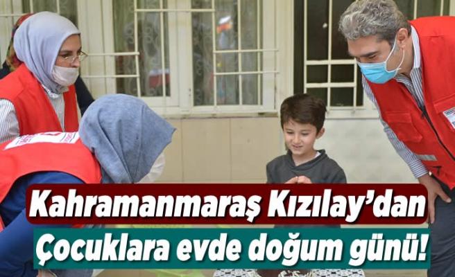 Kahramanmaraş Kızılay'dan çocuklara evde doğum günü!