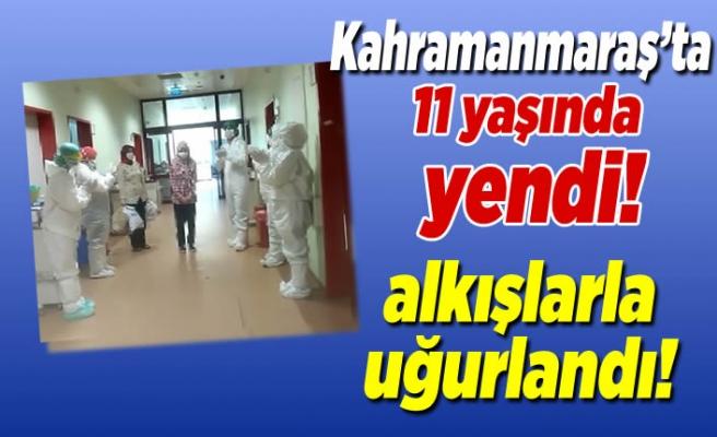 Kahramanmaraş'ta 11 yaşında yendi, alkışlarla taburcu edildi!