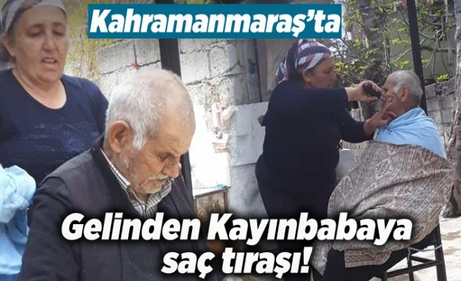 Kahramanmaraş'ta gelinden kayınbabaya saç tıraşı!