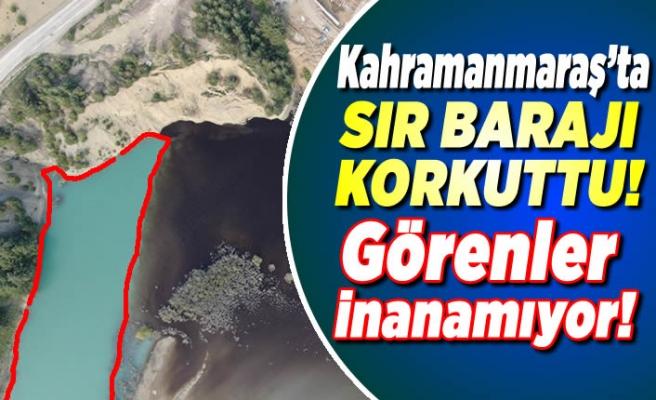 Kahramanmaraş'ta o baraj korku saçıyor!