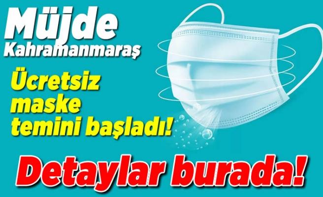 Kahramanmaraş'ta ücretsiz maske nasıl temin edilir?