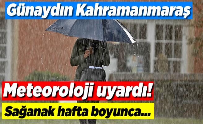 Meteoroloji Kahramanmaraş'ı uyardı! sel baskınlarına dikkat!