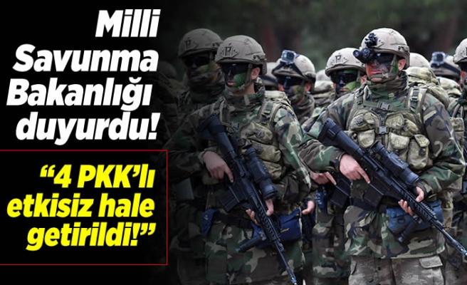Milli Savunma Bakanlığı açıkladı! ''Etkisiz hale getirdik!''