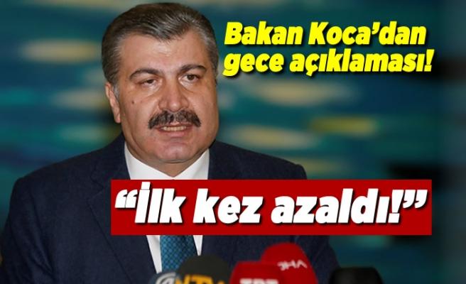 Sağlık Bakanı Fahrettin Koca açıkladı! ''İlk kez azaldı''.