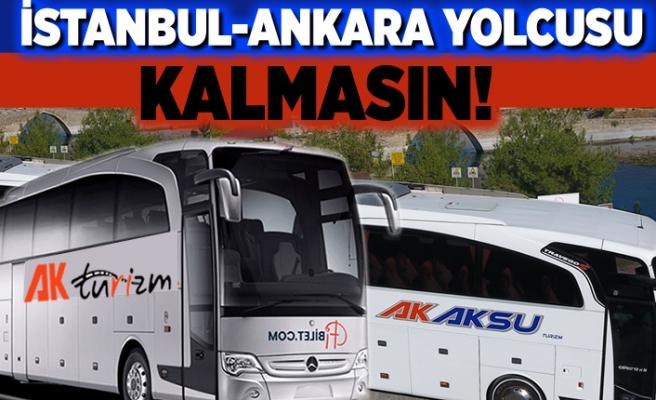 İstanbul- Ankara yolcusu kalmasın!