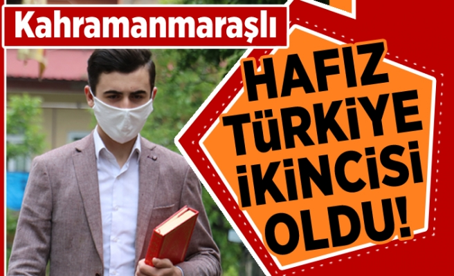 Kahramanmaraşlı hafız Türkiye ikincisi oldu!