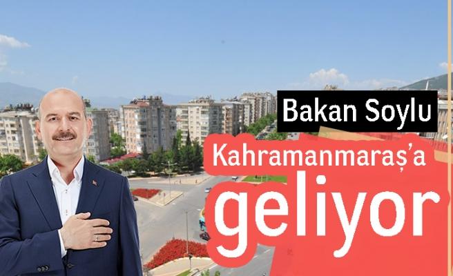 Bakan Soylu Kahramanmaraş'a geliyor!