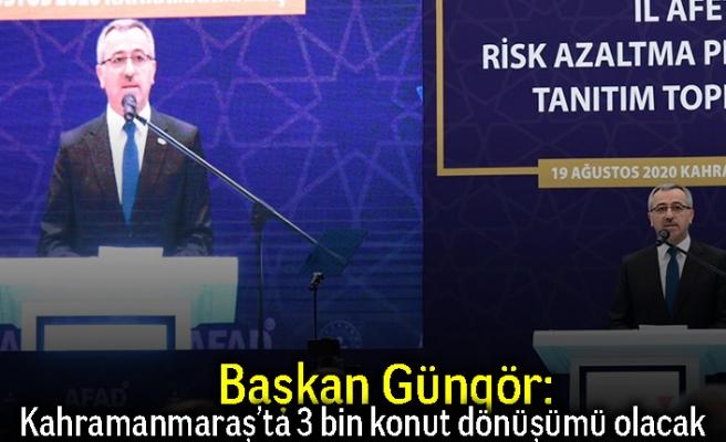 """Başkan Güngör: """"3 bin konut dönüşümü olacak"""""""