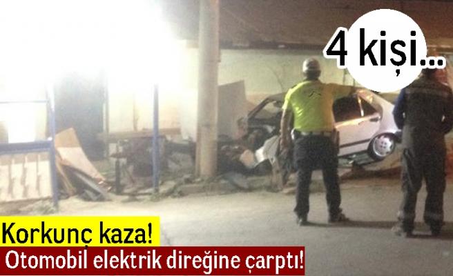 Korkunç kaza! Otomobil elektrik direğine çarptı! 4 kişi...