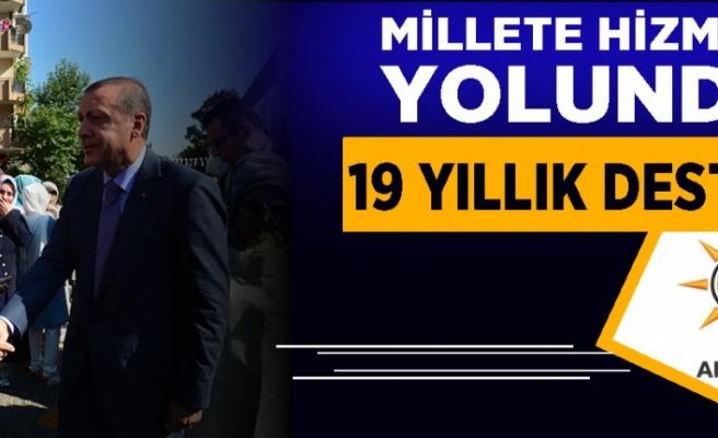 MİLLETE HİZMET YOLUNDA 19 YILLIK DESTAN