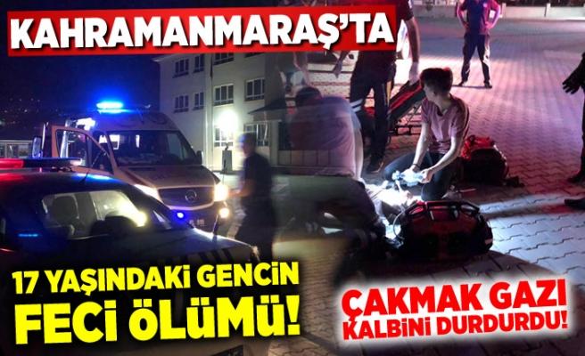Kahramanmaraş'ta çakmak gazı çeken genç, hayatını kaybetti!
